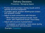 delivery decisions proxemics managing space