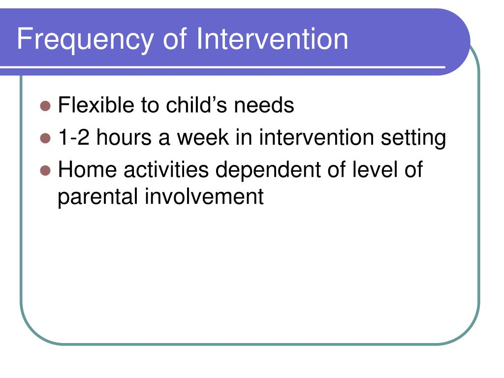 Frequency of Intervention