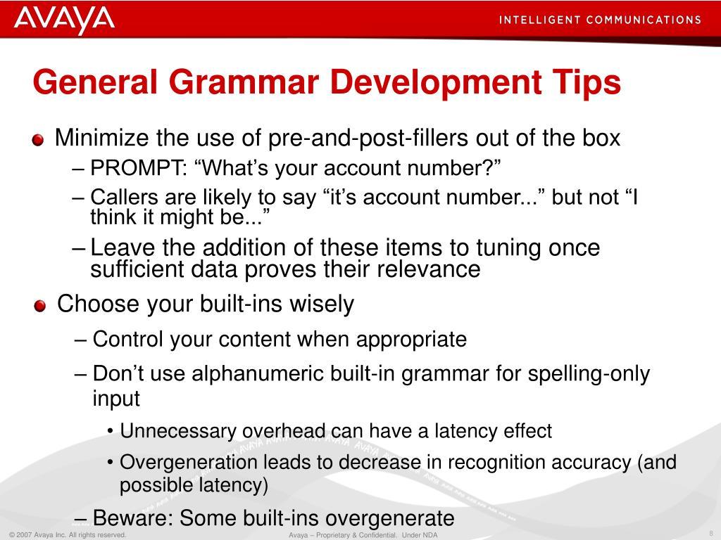 General Grammar Development Tips