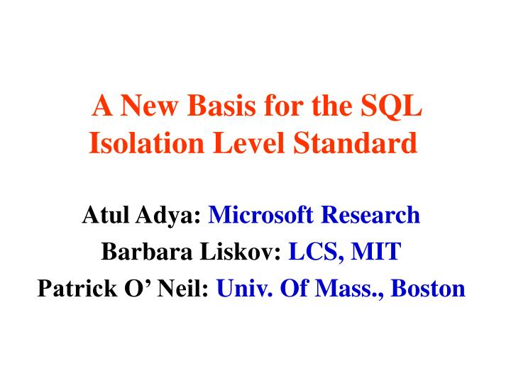 A new basis for the sql isolation level standard