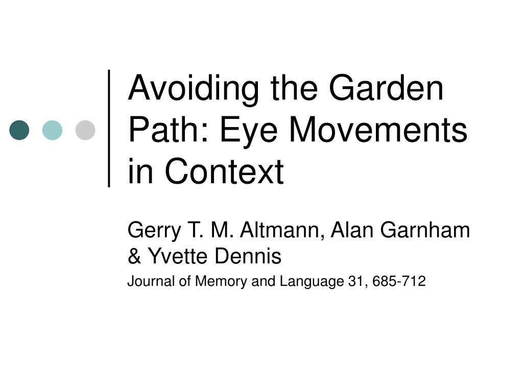 avoiding the garden path eye movements in context l.