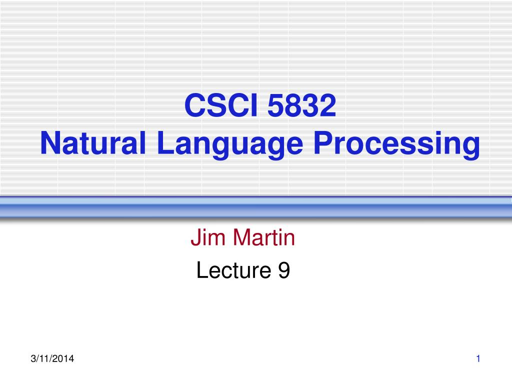 csci 5832 natural language processing