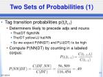 two sets of probabilities 1