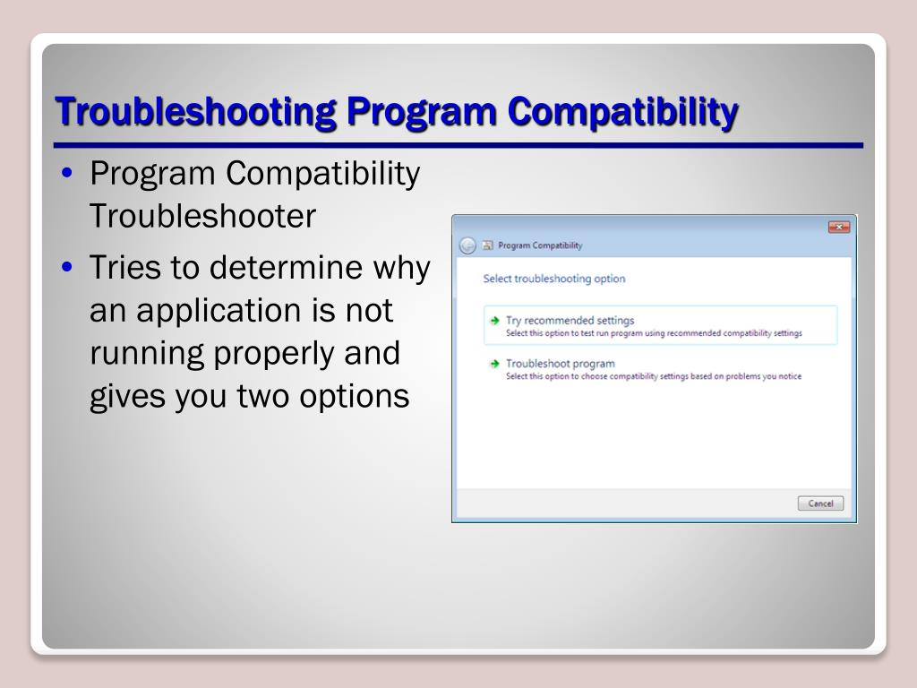 Troubleshooting Program Compatibility