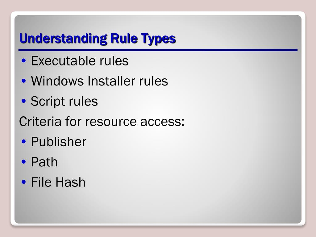 Understanding Rule Types