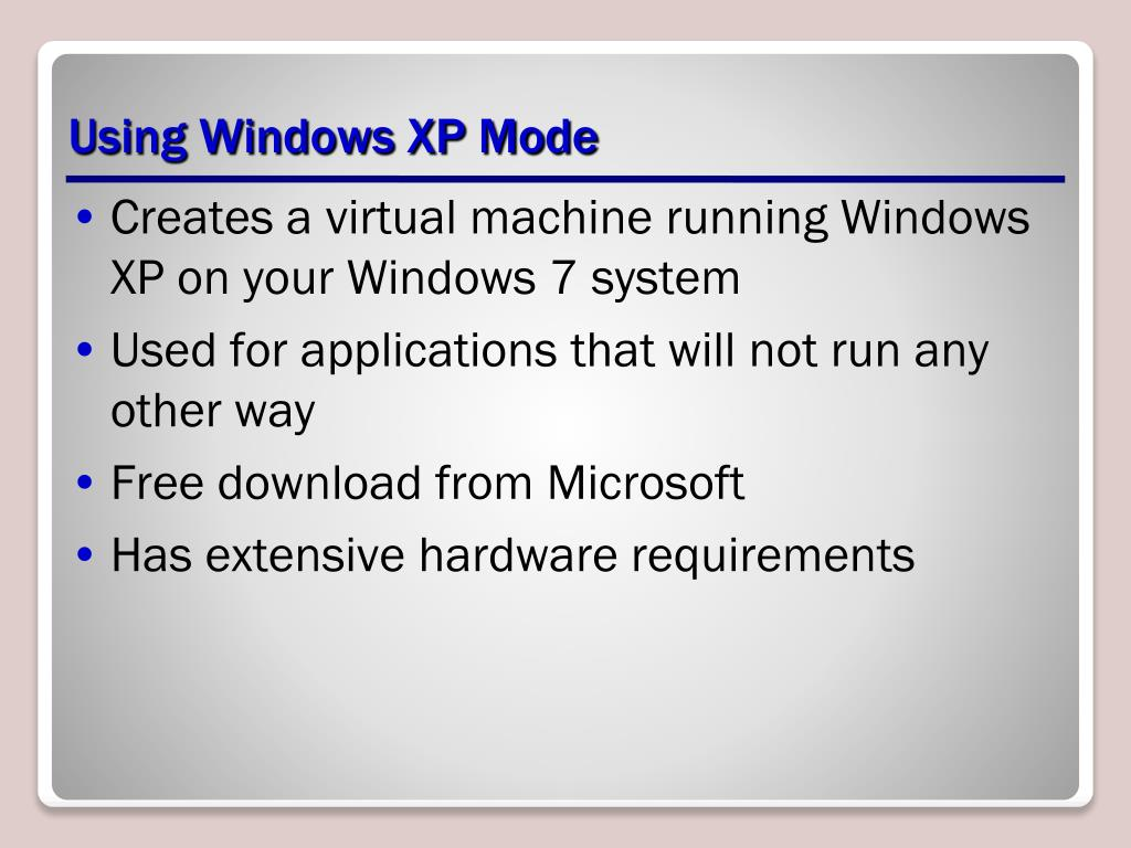 Using Windows XP Mode