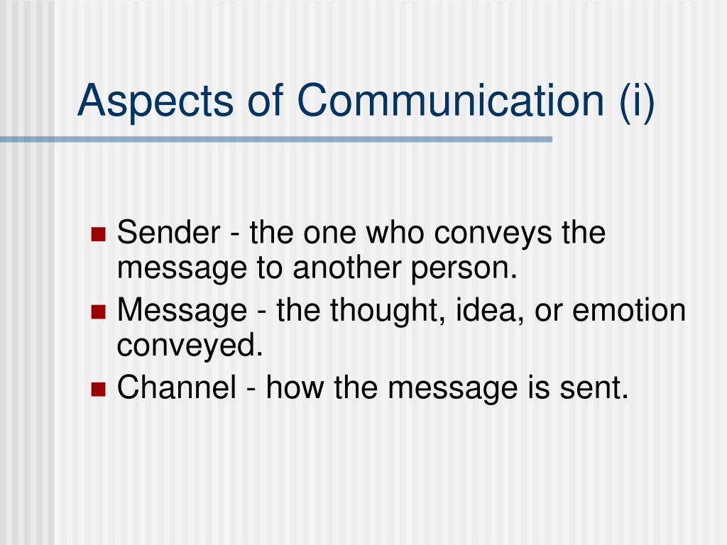 Aspects of Communication (i)