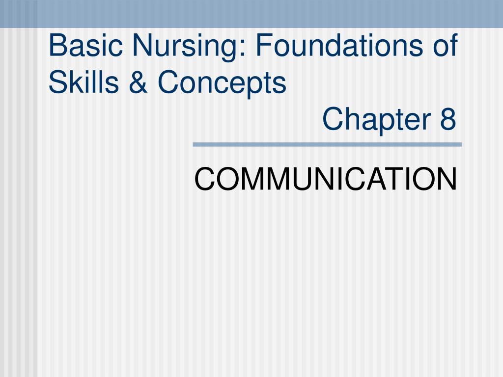 Basic Nursing: Foundations of