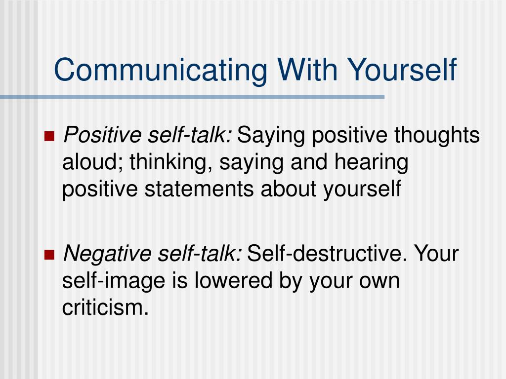 Communicating With Yourself
