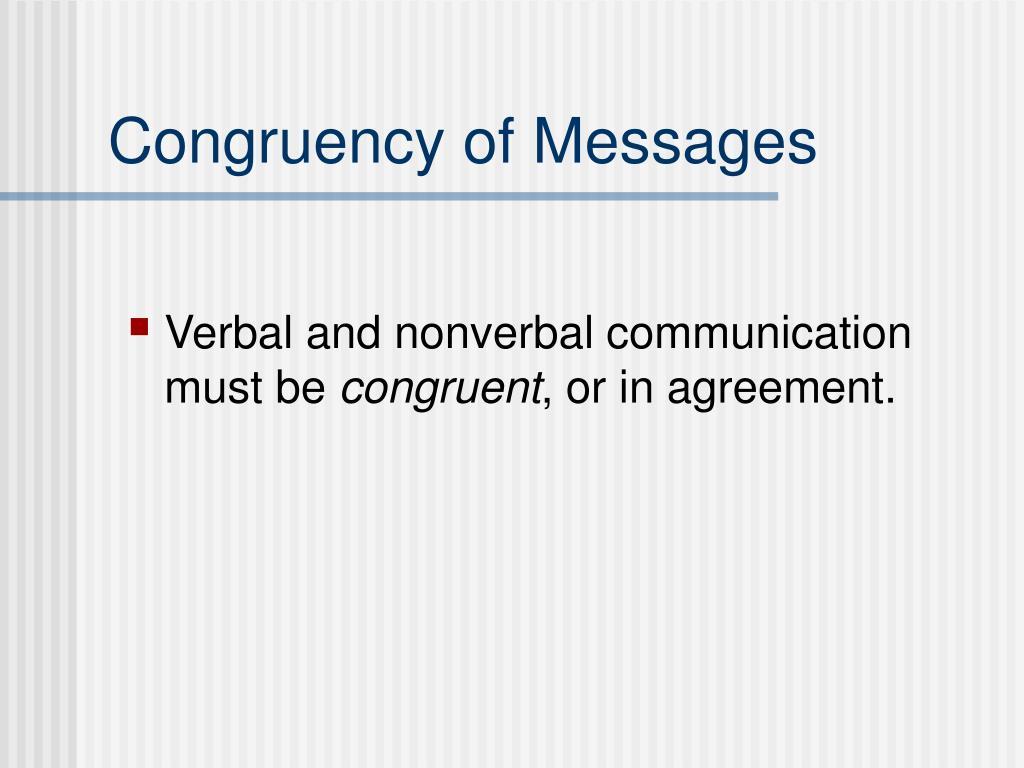 Congruency of Messages