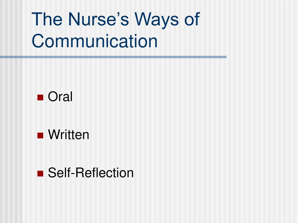 The Nurse's Ways of Communication