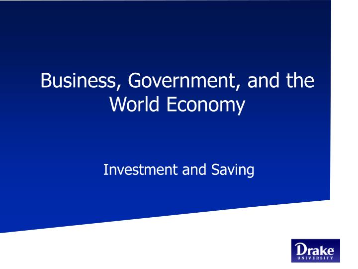 Business government and the world economy