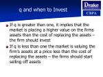 q and when to invest