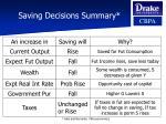 saving decisions summary