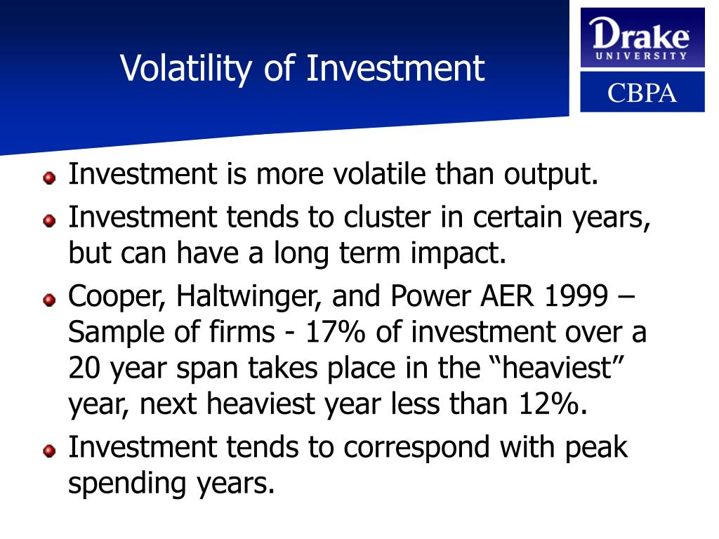 Volatility of Investment
