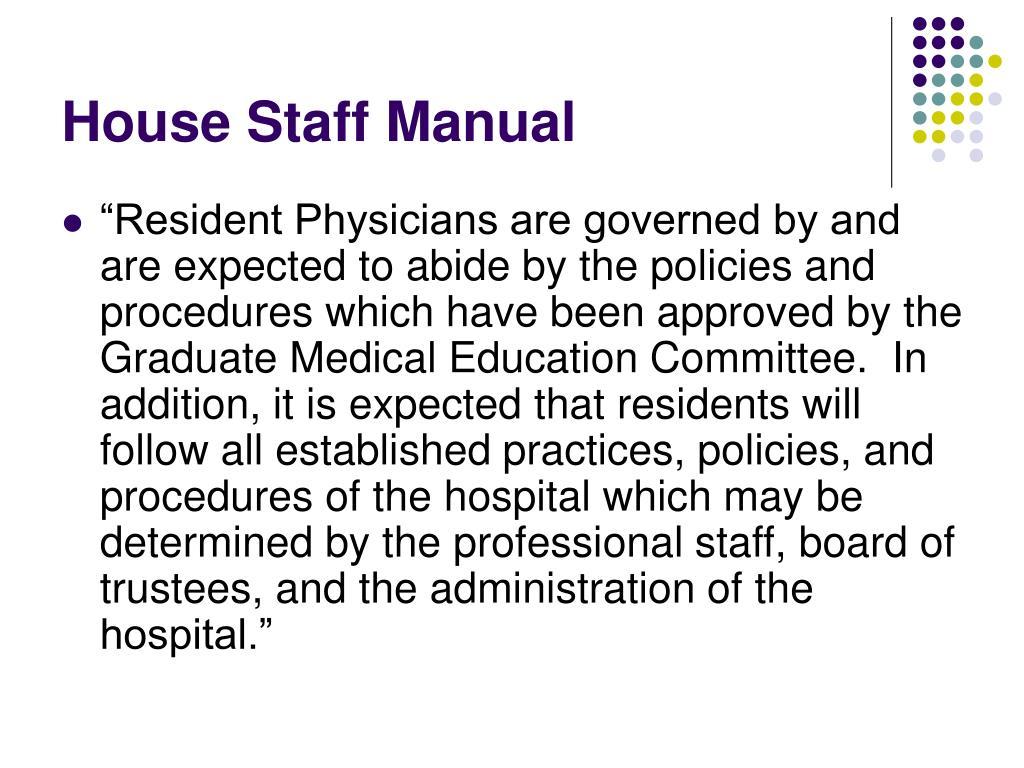 House Staff Manual