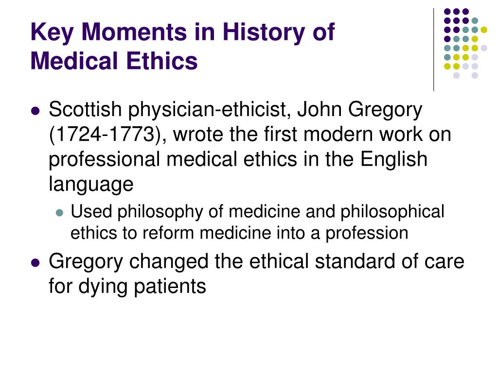 Key Moments in History of Medical Ethics