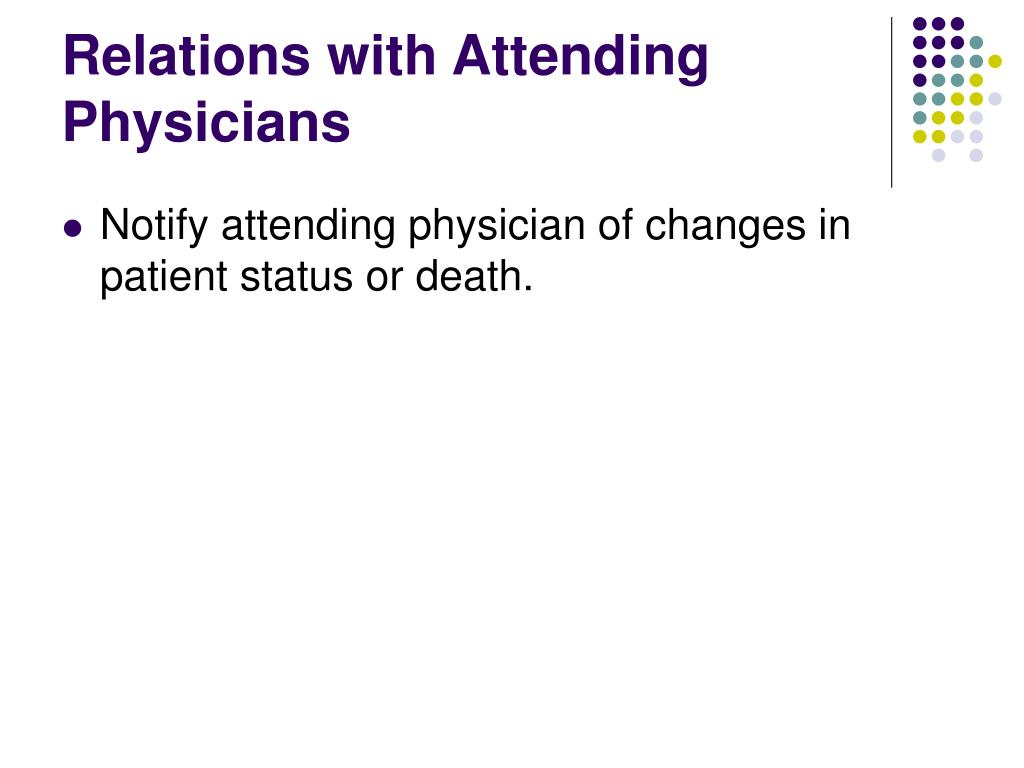 Relations with Attending Physicians