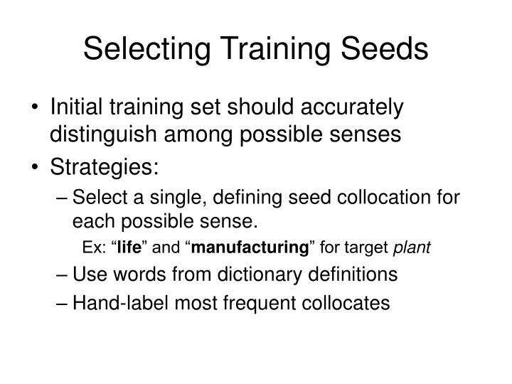 Selecting Training Seeds