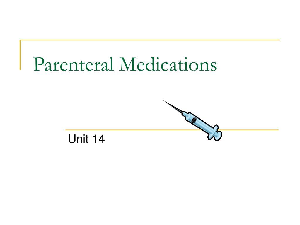 parenteral medications l.