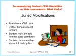 juried modifications