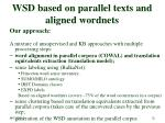 wsd based on parallel texts and aligned wordnets