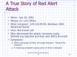 a true story of red alert attack