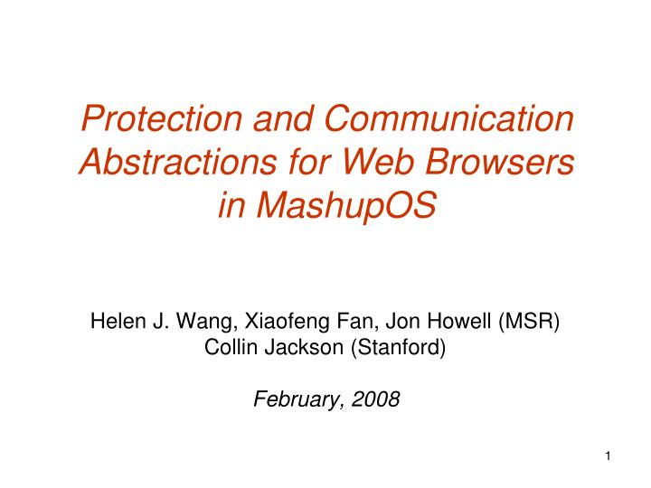 Protection and communication abstractions for web browsers in mashupos