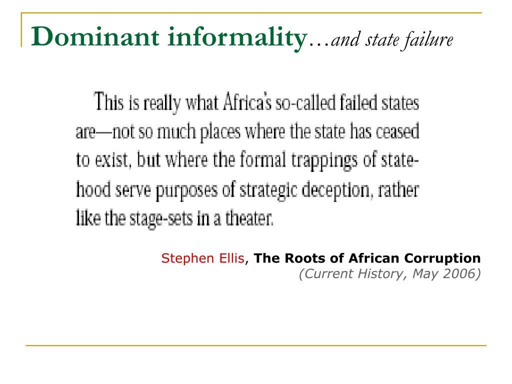 Dominant informality