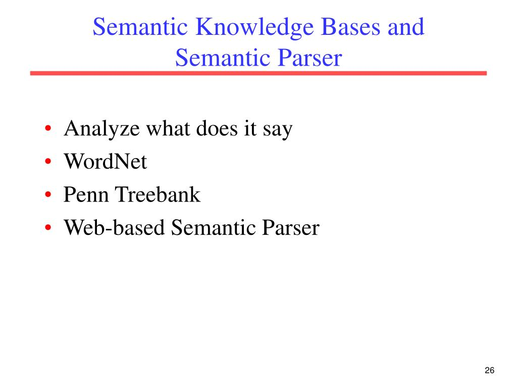 Semantic Knowledge Bases and Semantic Parser