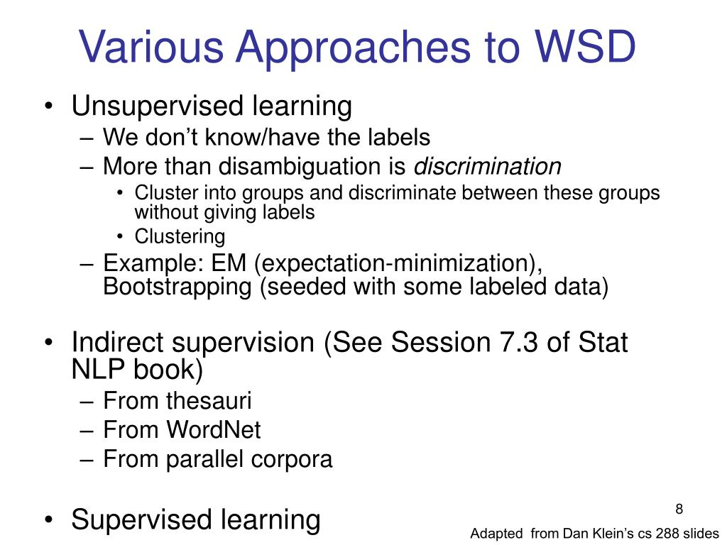Various Approaches to WSD