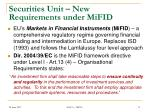 securities unit new requirements under mifid