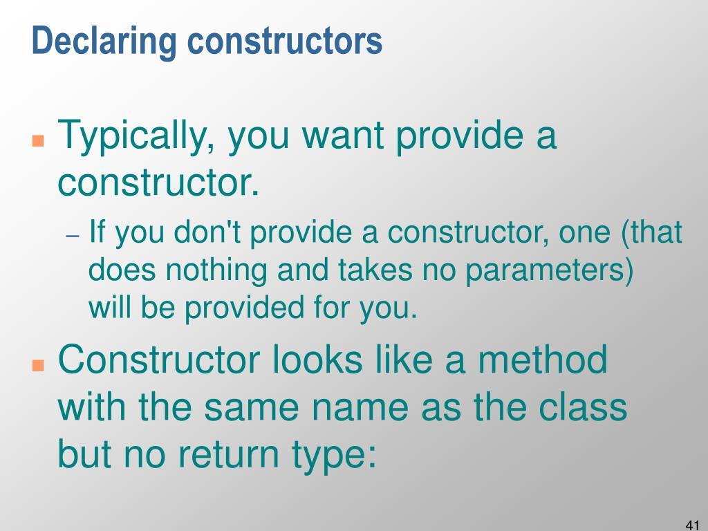 Declaring constructors
