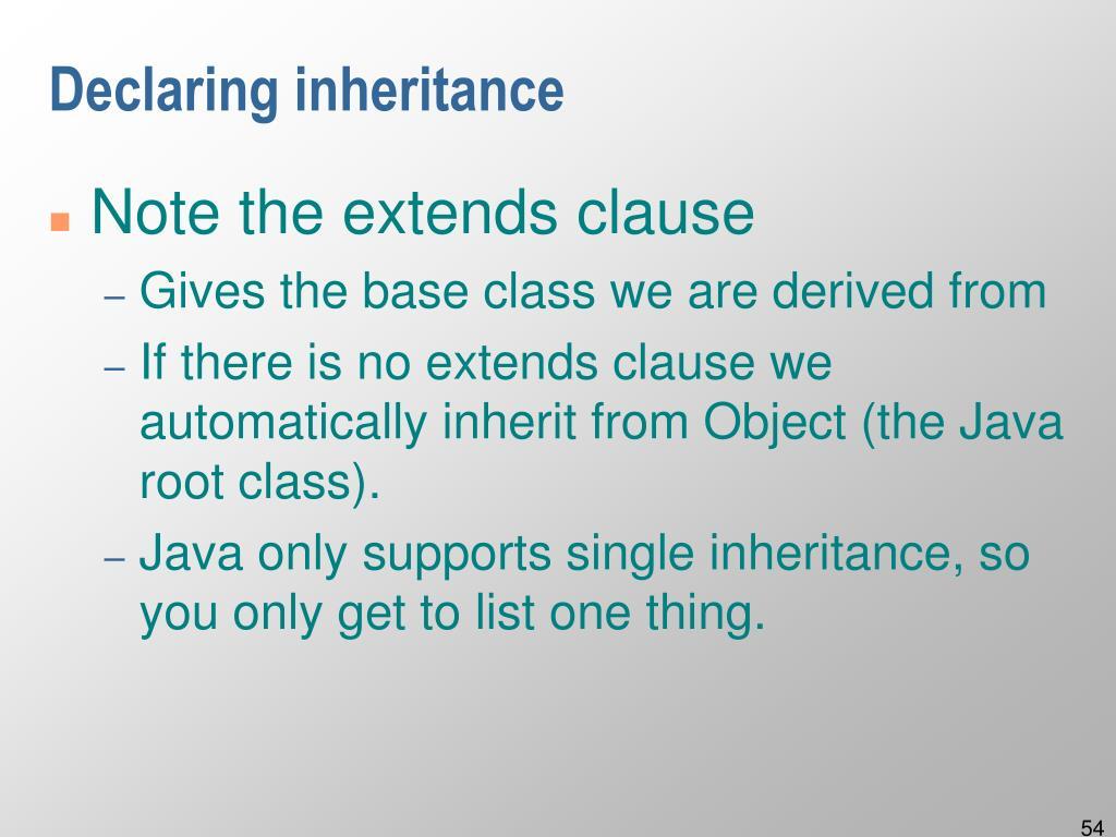 Declaring inheritance