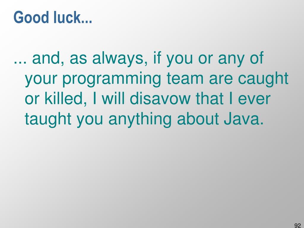 Good luck...