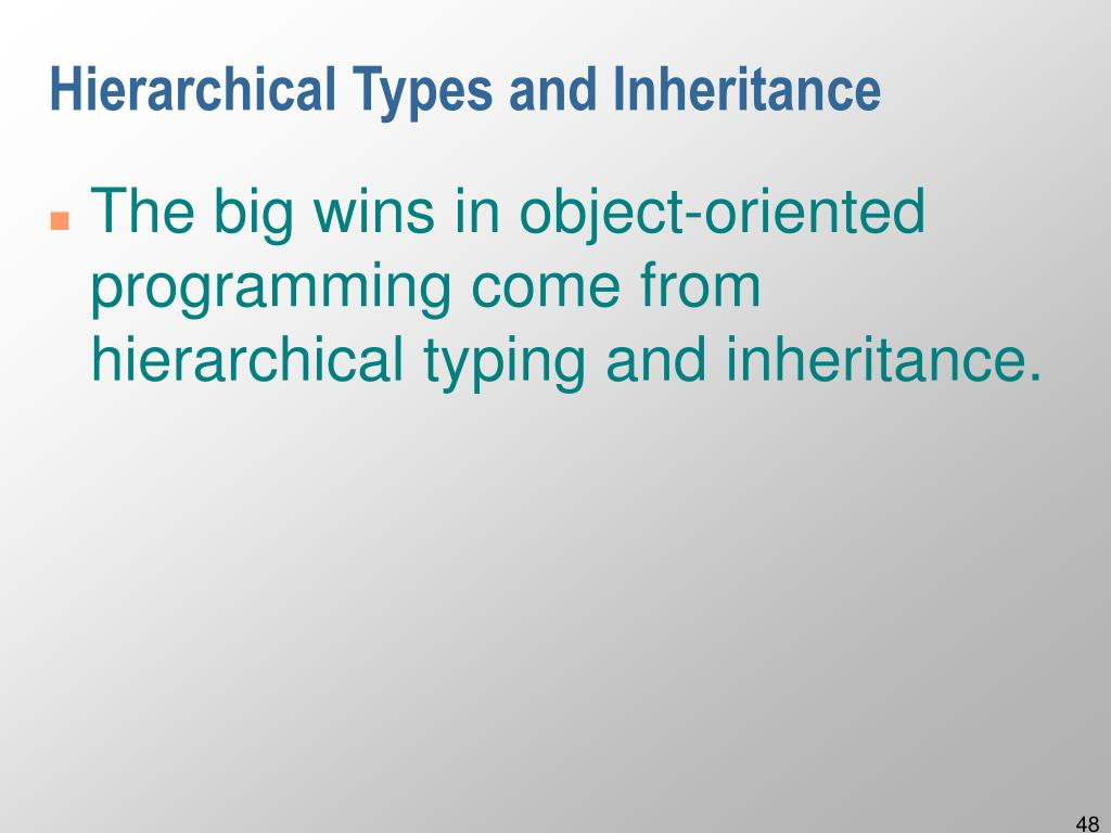 Hierarchical Types and Inheritance