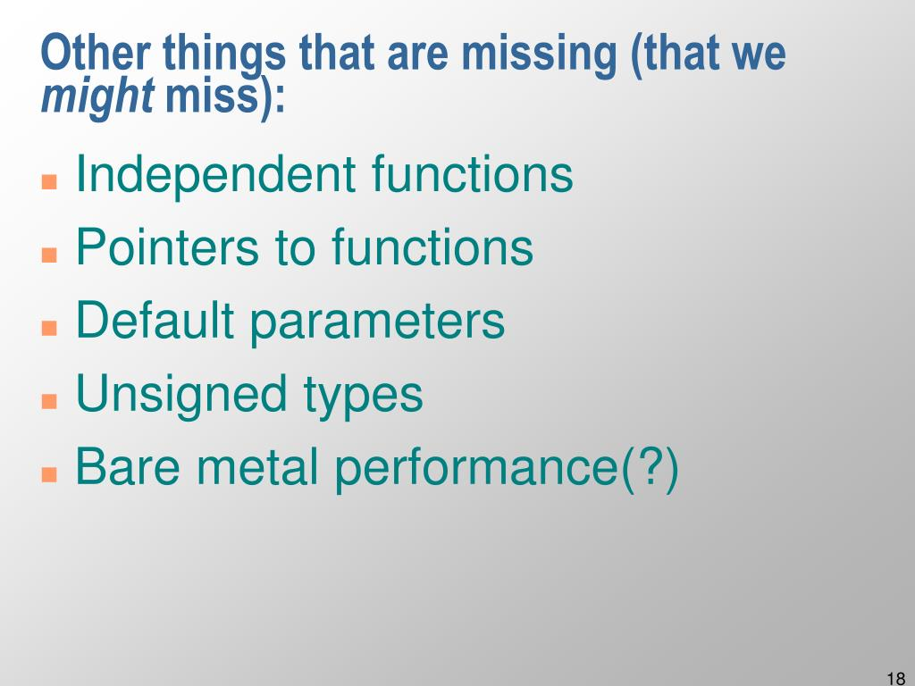 Other things that are missing (that we