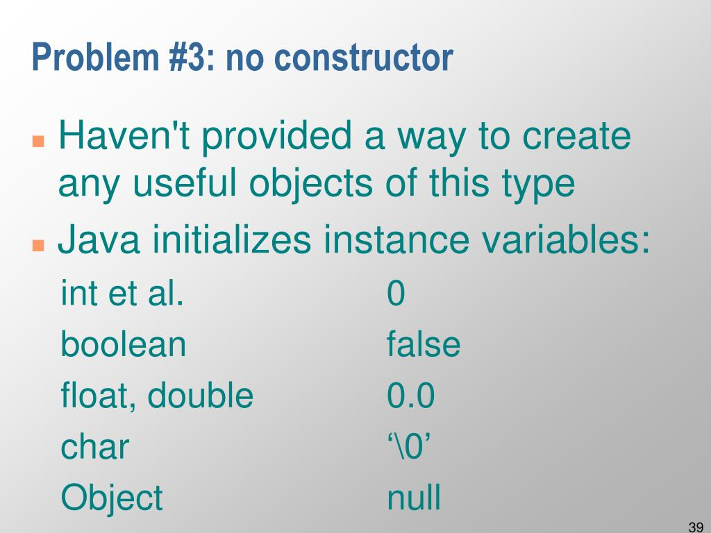 Problem #3: no constructor