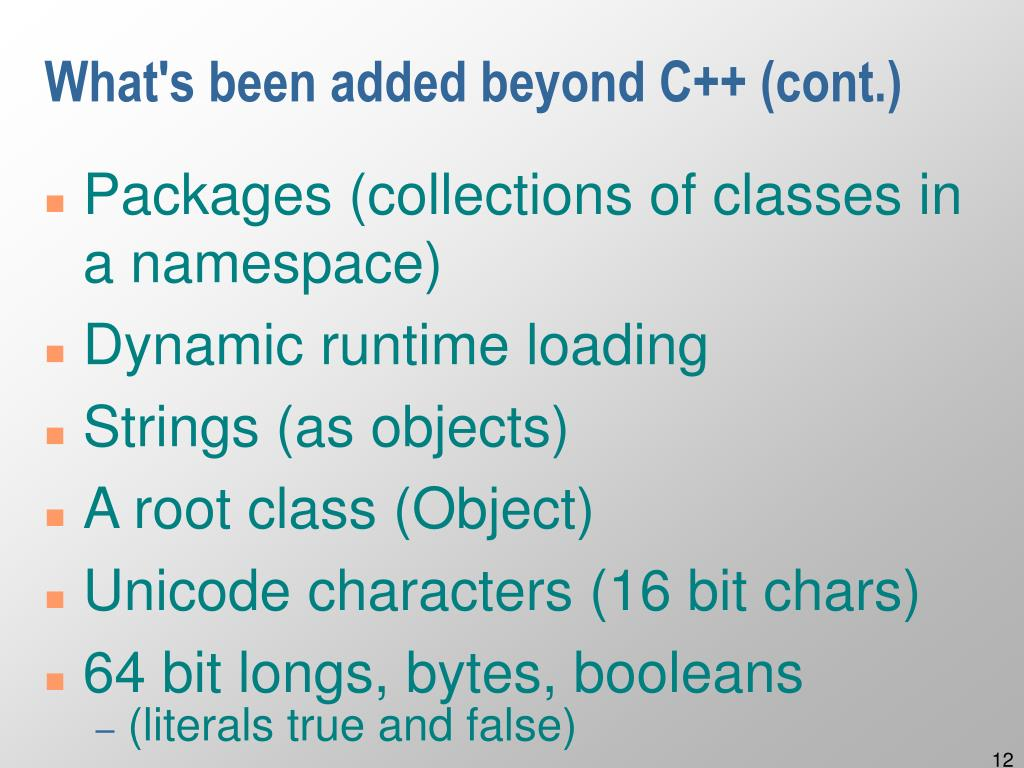 What's been added beyond C++ (cont.)