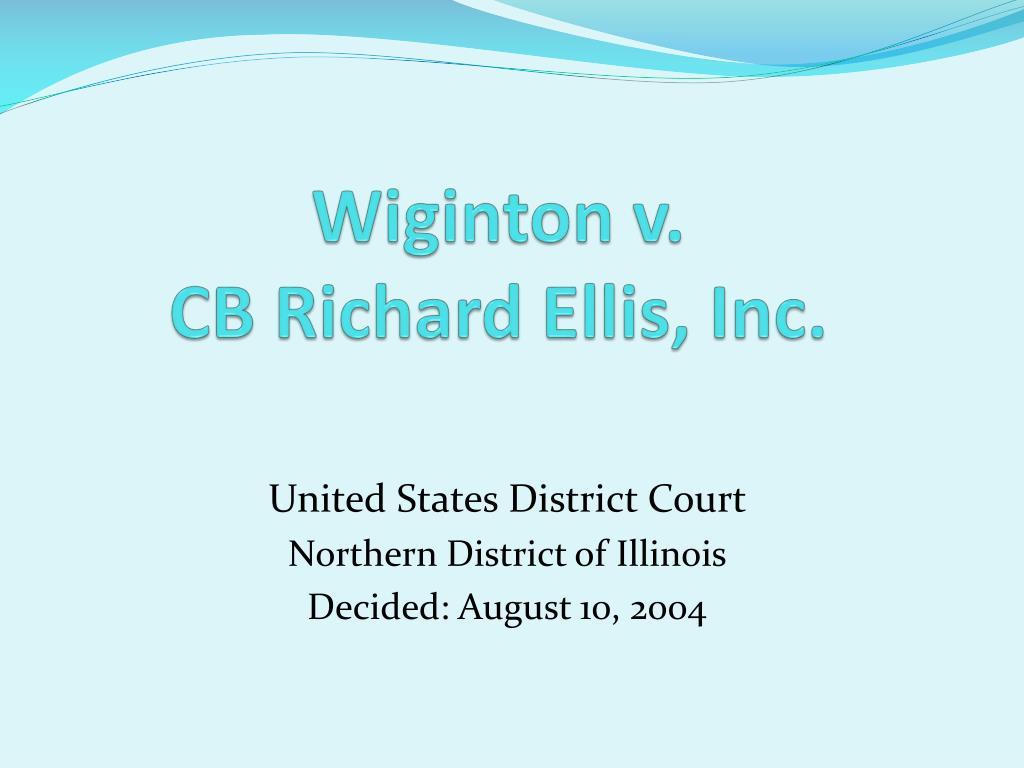 wiginton v cb richard ellis inc l.