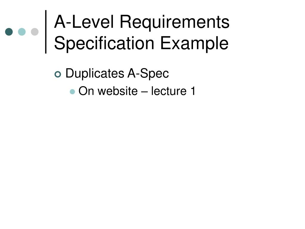 A-Level Requirements Specification Example