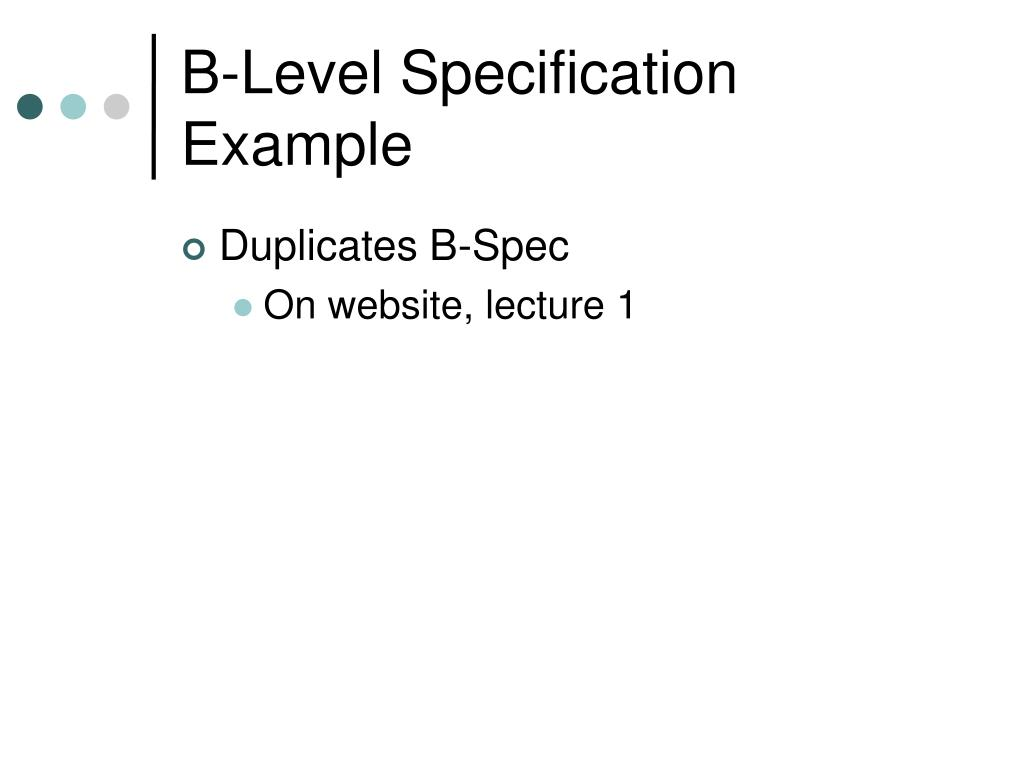 B-Level Specification Example