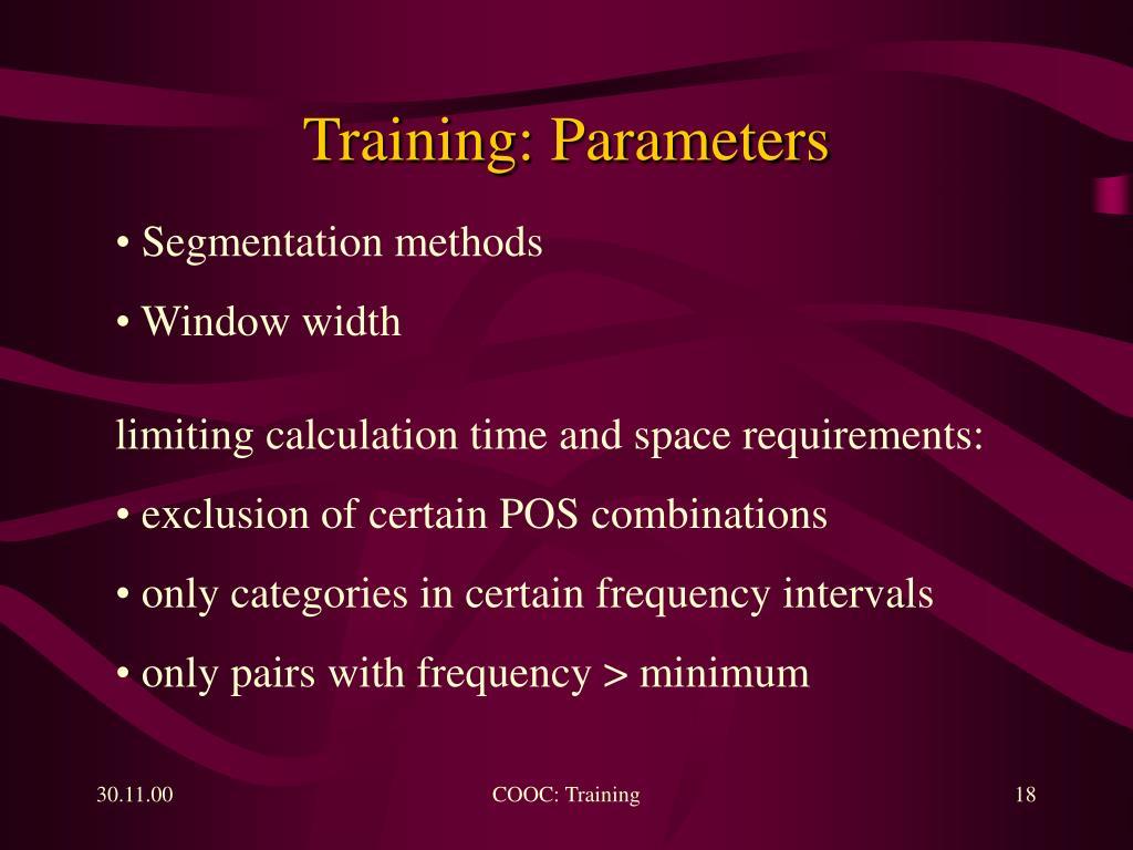 Training: Parameters