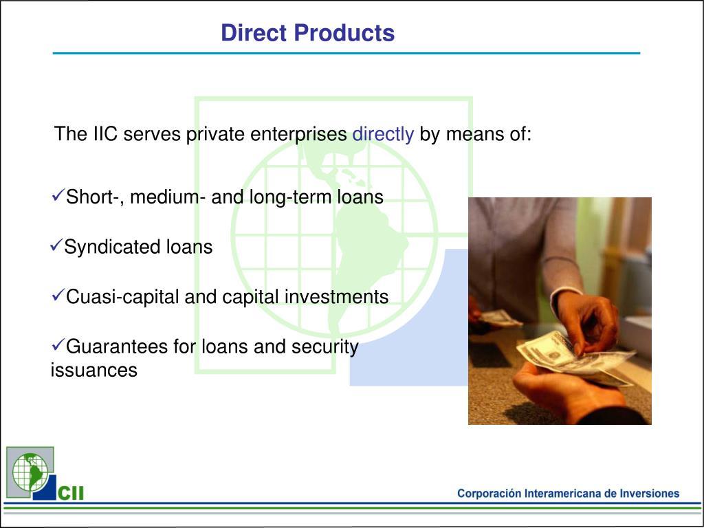 The IIC serves private enterprises