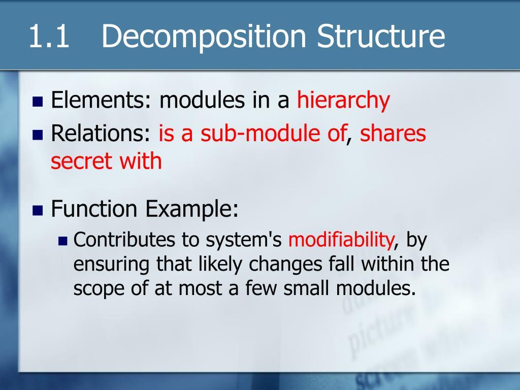 1.1   Decomposition Structure