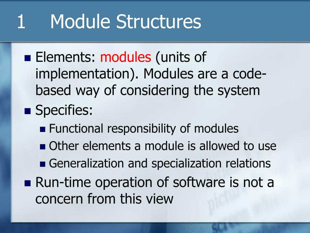 1    Module Structures