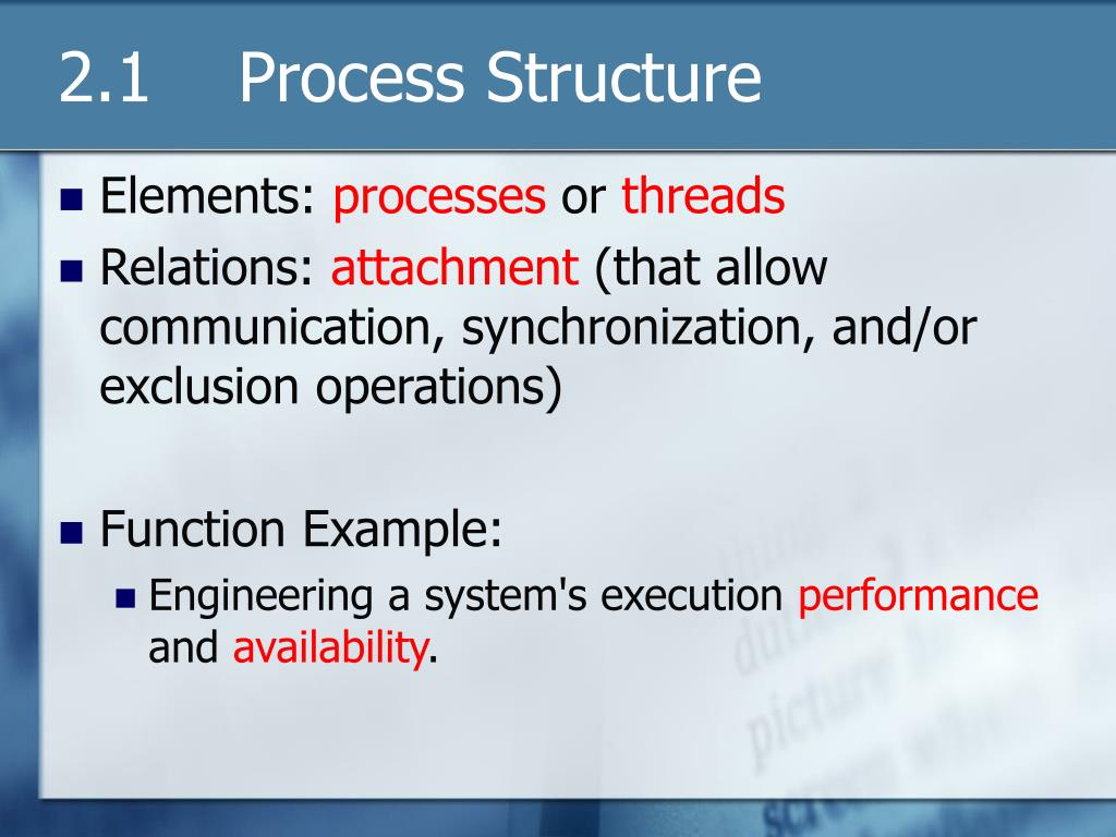 2.1    Process Structure