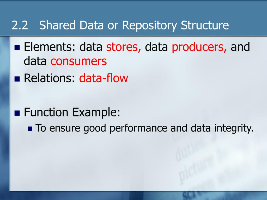 2.2   Shared Data or Repository Structure