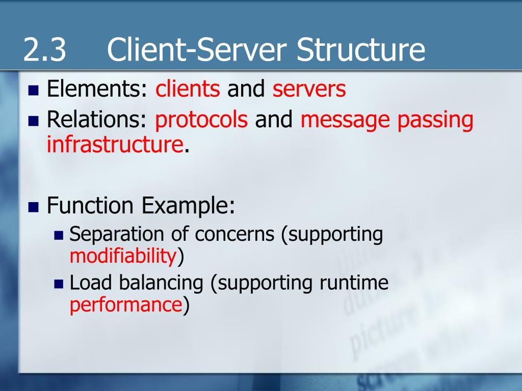 2.3    Client-Server Structure