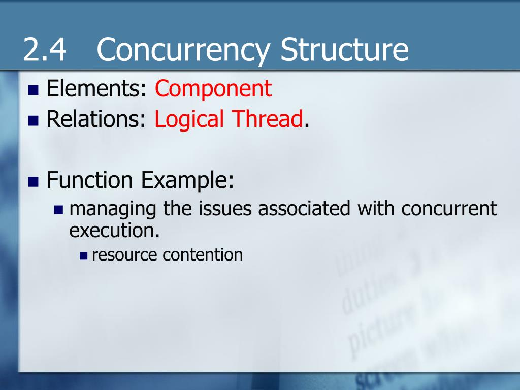 2.4   Concurrency Structure